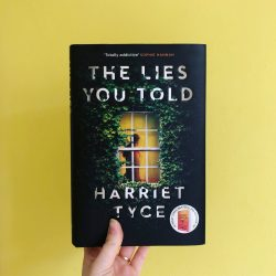 The Lies You Told — Harriet Tyce