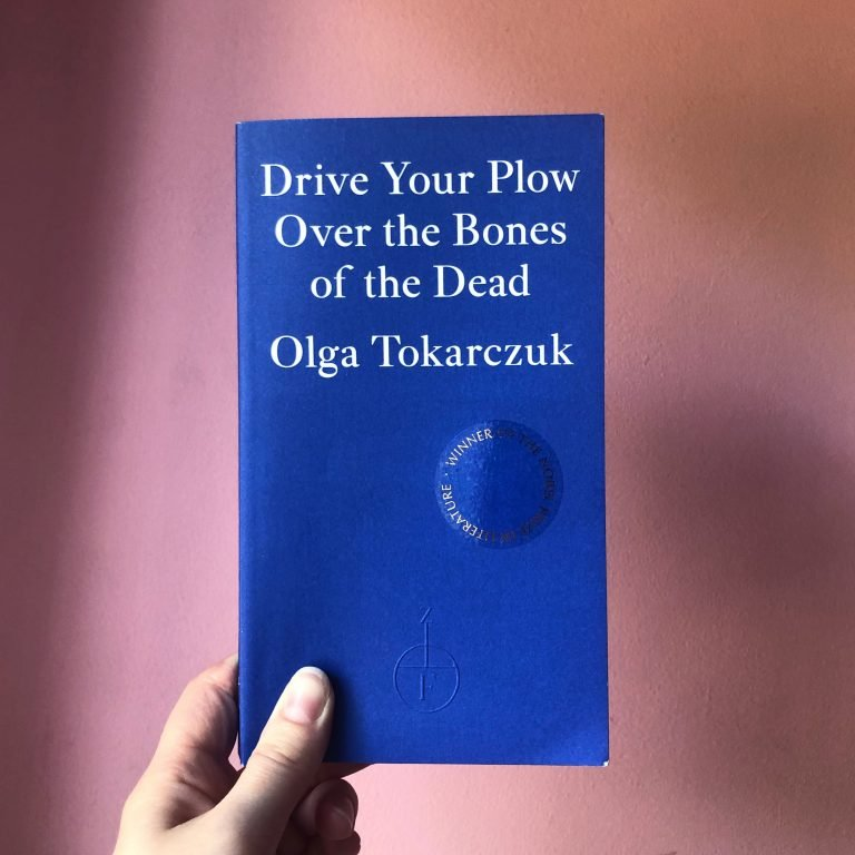 Read more about the article Drive Your Plow Over the Bones of the Dead — Olga Tokarczuk