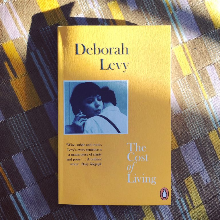 Read more about the article The Cost of Living — Deborah Levy