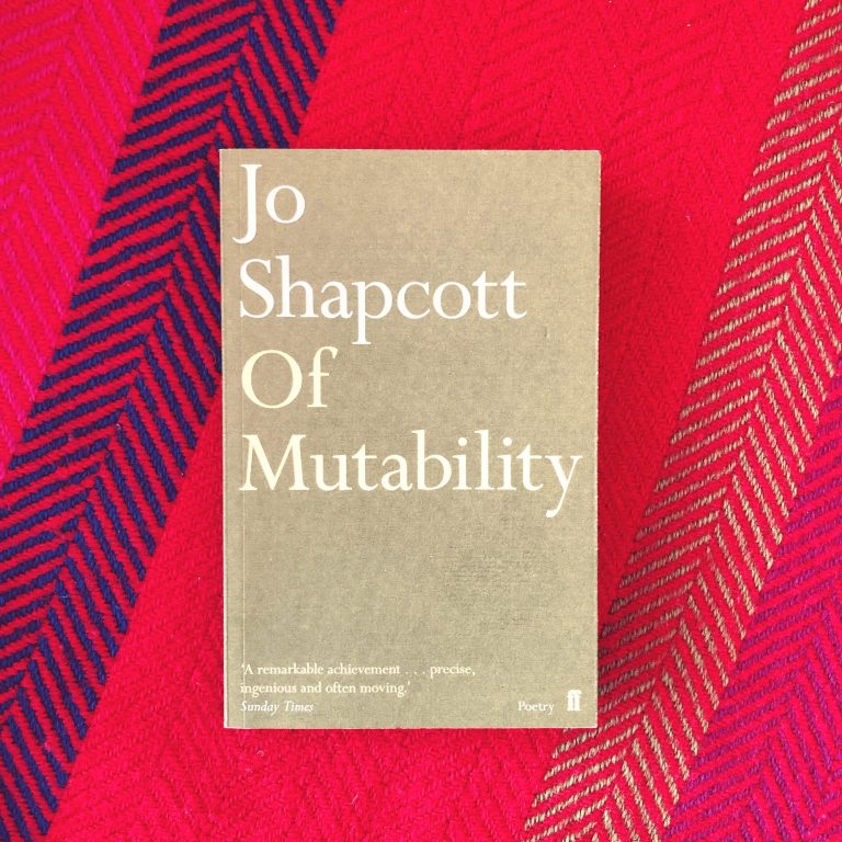 Read more about the article Jo Shapcott — Of Mutability
