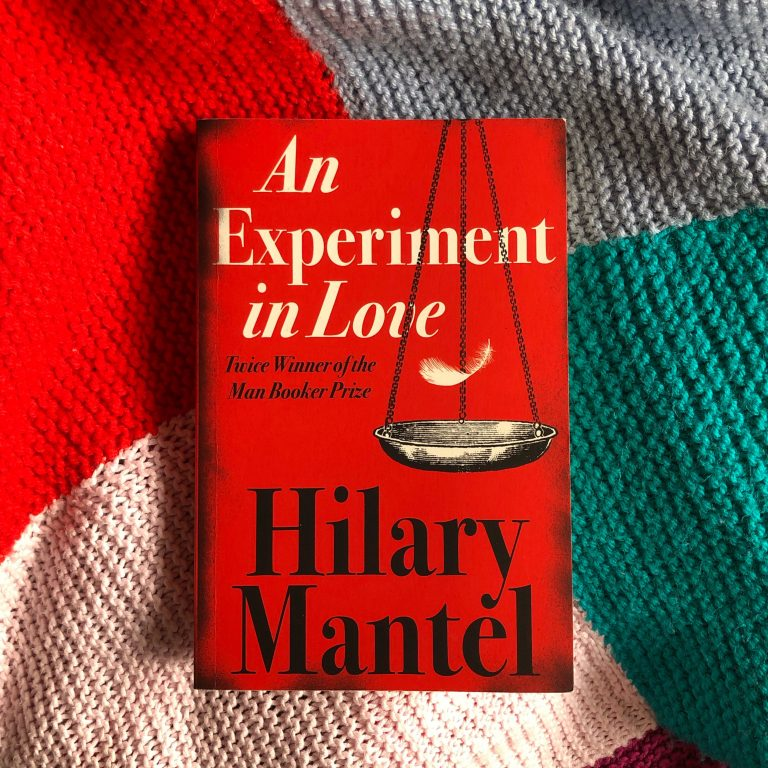 Read more about the article An Experiment in Love — Hilary Mantel